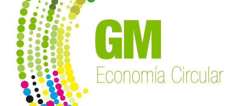 GM Technology apuesta por la economía circular, la economía eficiente.